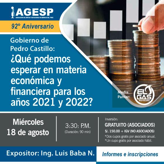 Conferencia: Gobierno de Pedro Castillo – ¿Qué podemos esperar en materia económica y financiera para los años 2021 y 2022?